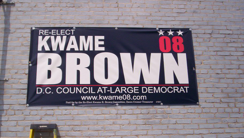 Kwame Brown Exterior Campaign Sign
